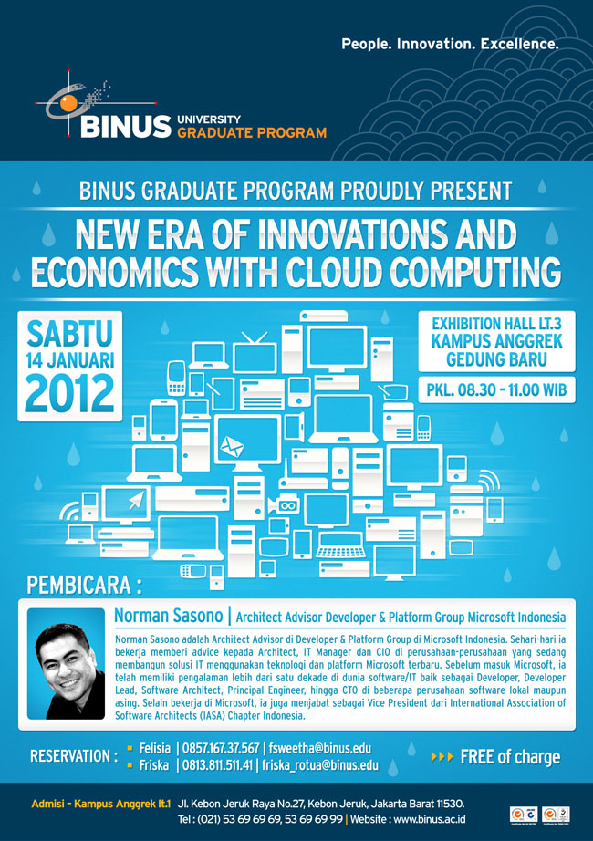 "Binus Graduate Program  proudly present ""New Era of Innovations and Economics with Cloud Computing"" with Norman Sasono, Architect Advisor Developer & Platform Group Microsoft Indonesia"