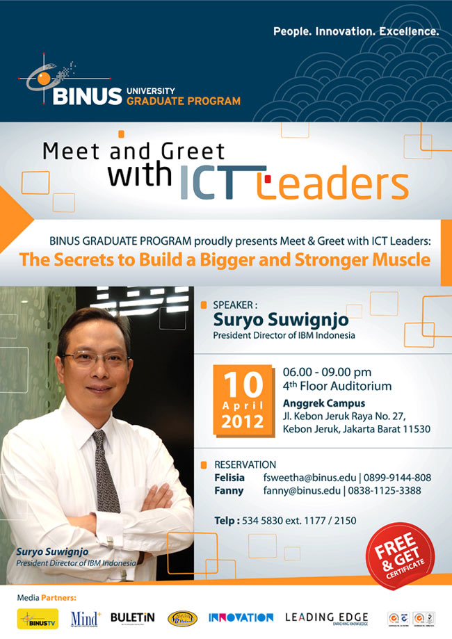 BINUS UNIV Meet and Greet with ICT Leaders: Suryo Suwignjo - President Director of IBM Indonesia