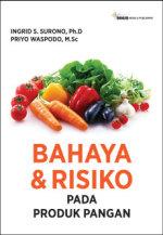 BAHAYA & RISIKO PADA PRODUK PANGAN
