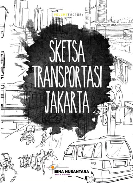 SKETSA TRANSPORTASI JAKARTA