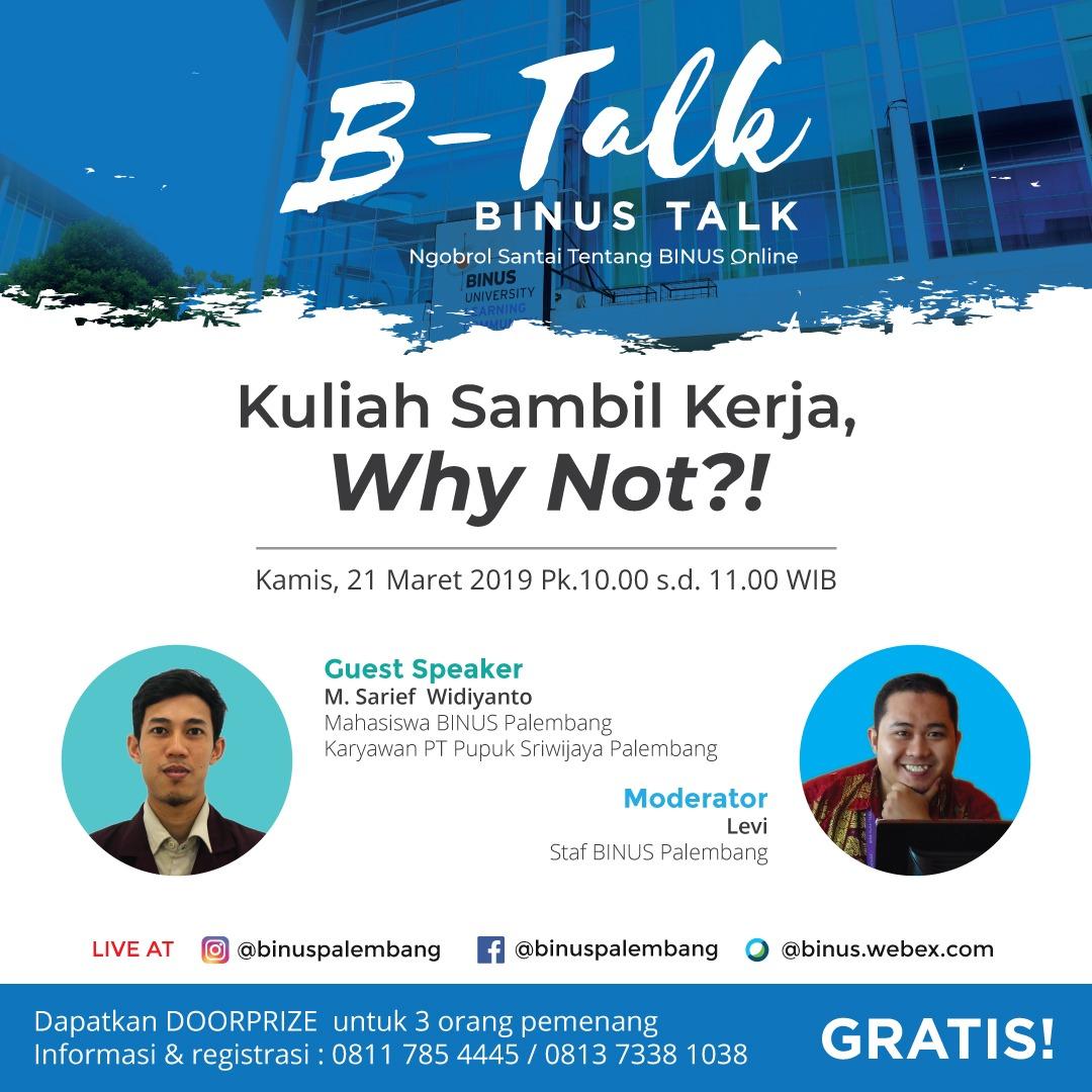 B-Talk - Kuliah Sambil Kerja