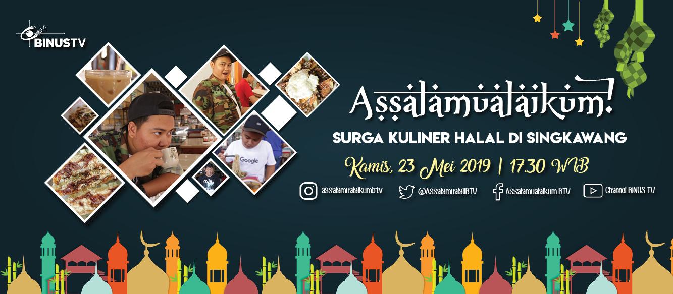 BINUS TV – Acara ASSALAMUALAIKUM! untuk Menyambut Ramadhan 2019