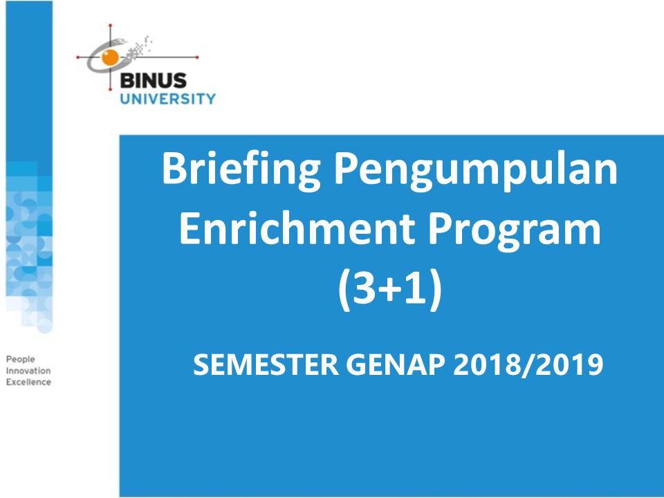 Briefing Pengumpulan Laporan Enrichment Semester Genap 2018/2019 Gallery