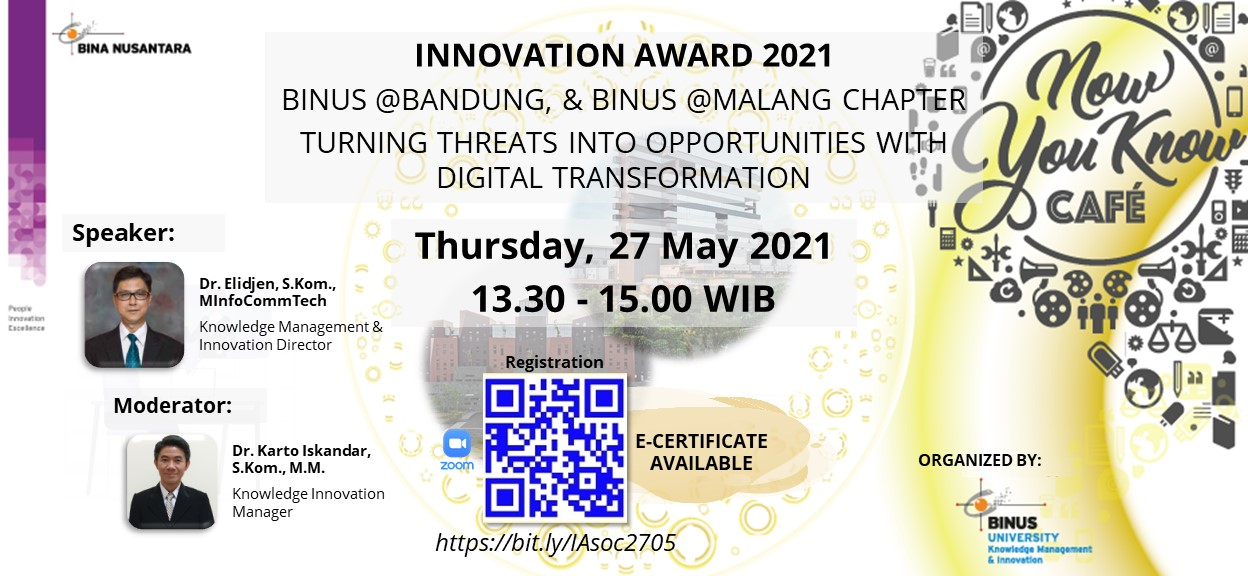 Innovation Award 2021 Binus Bandung and Binus Malang Chapter Turning Threats into Opportunities with Digital Transformation