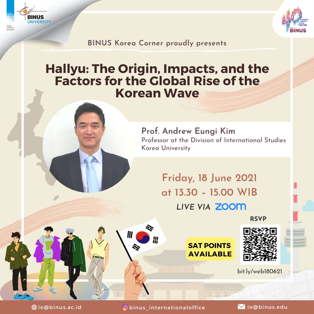 Hallyu - The Origin, Impacts and the Factors for the Global Rise of the Korean Wave