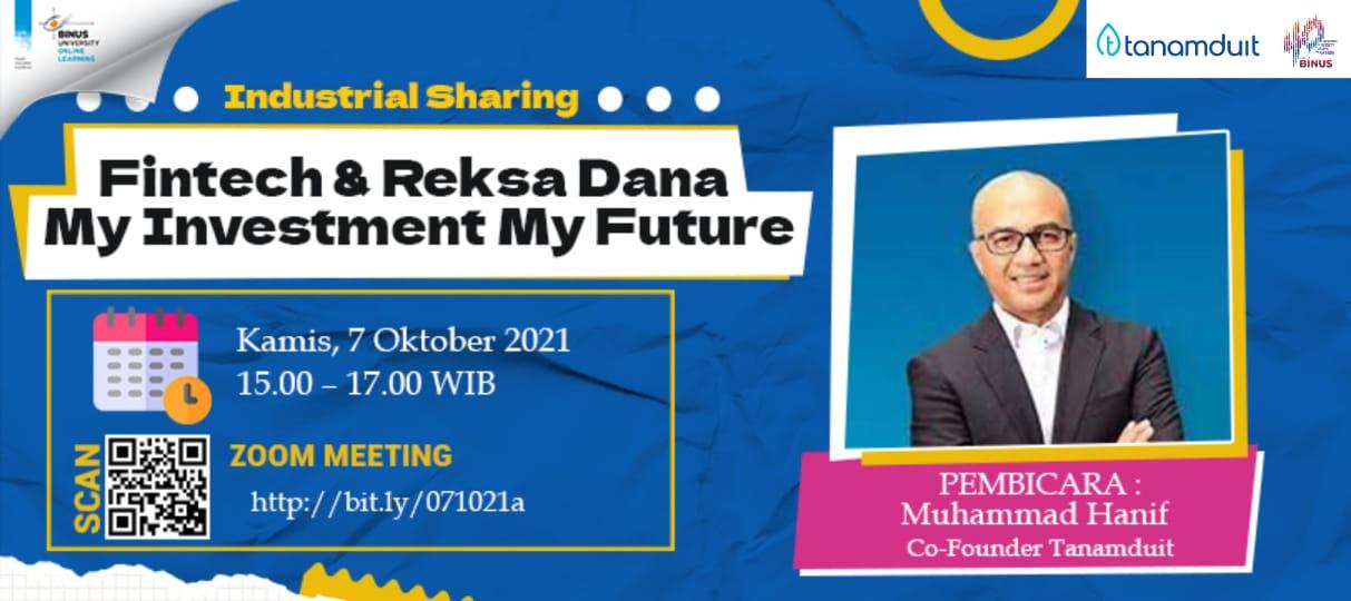 Fintech & Reksadana My Investment My Future